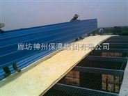 内蒙、、通辽【钢结构】10K100保温玻璃棉价格